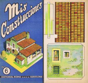 Nº-6-[Masia]-Mis-Construcciones.-Ed.-Roma-.-Barcelona-[CAT]-1942.Mis-Construcciones-Nº6